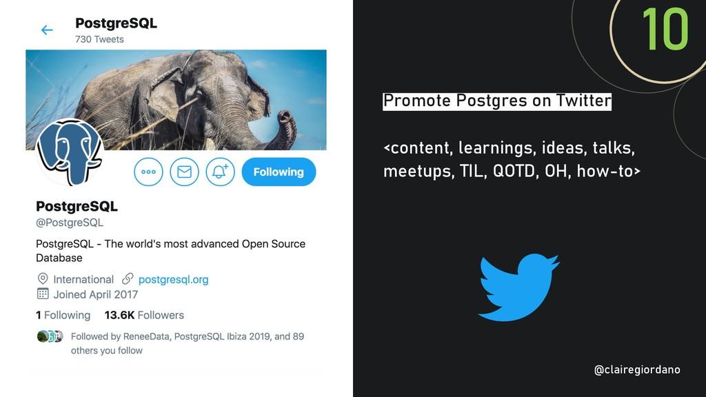 @clairegiordan o Promote Postgres on Twitter <c...