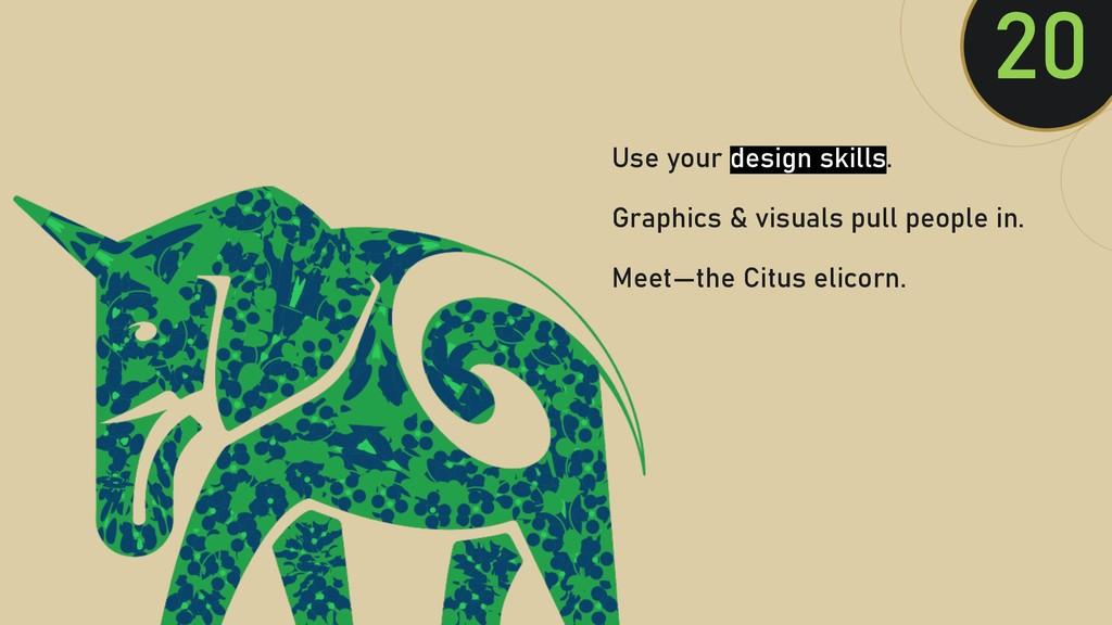 @clairegiordan o 20 Use your design skills. Gra...