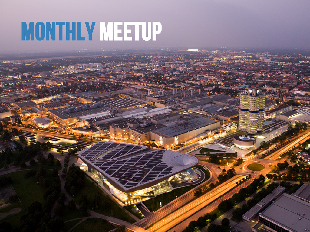 Monthly Meetup