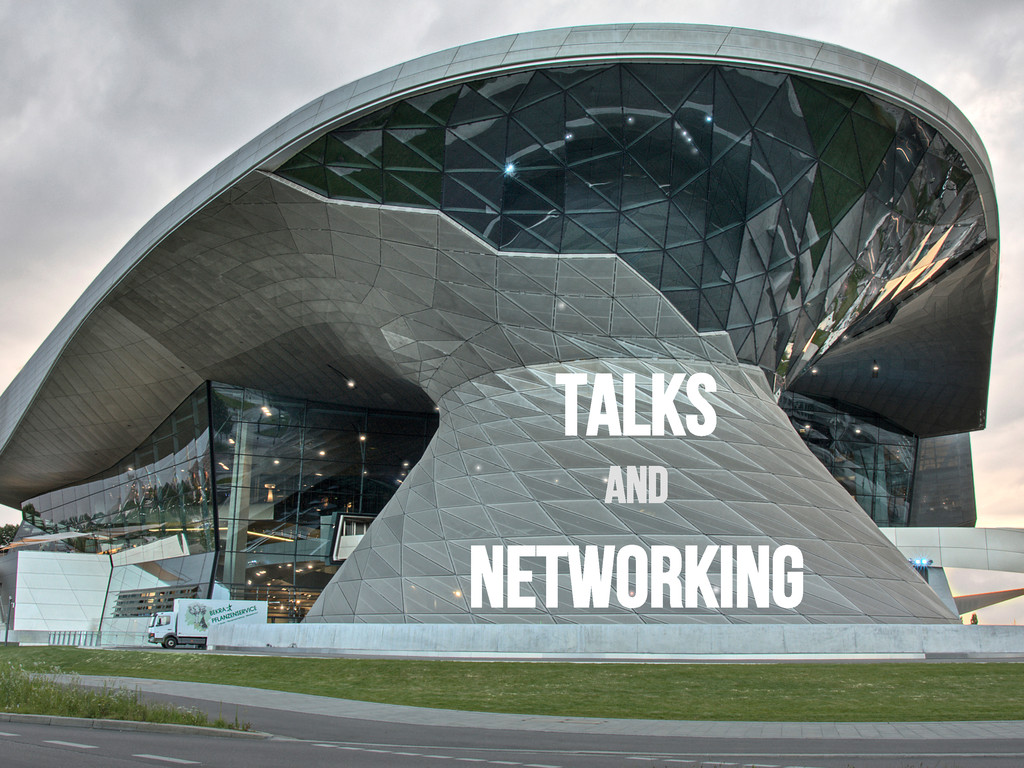Talks and Networking