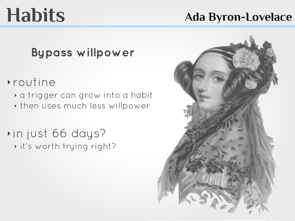 Habits Ada Byron-Lovelace Bypass willpower ‣ ro...