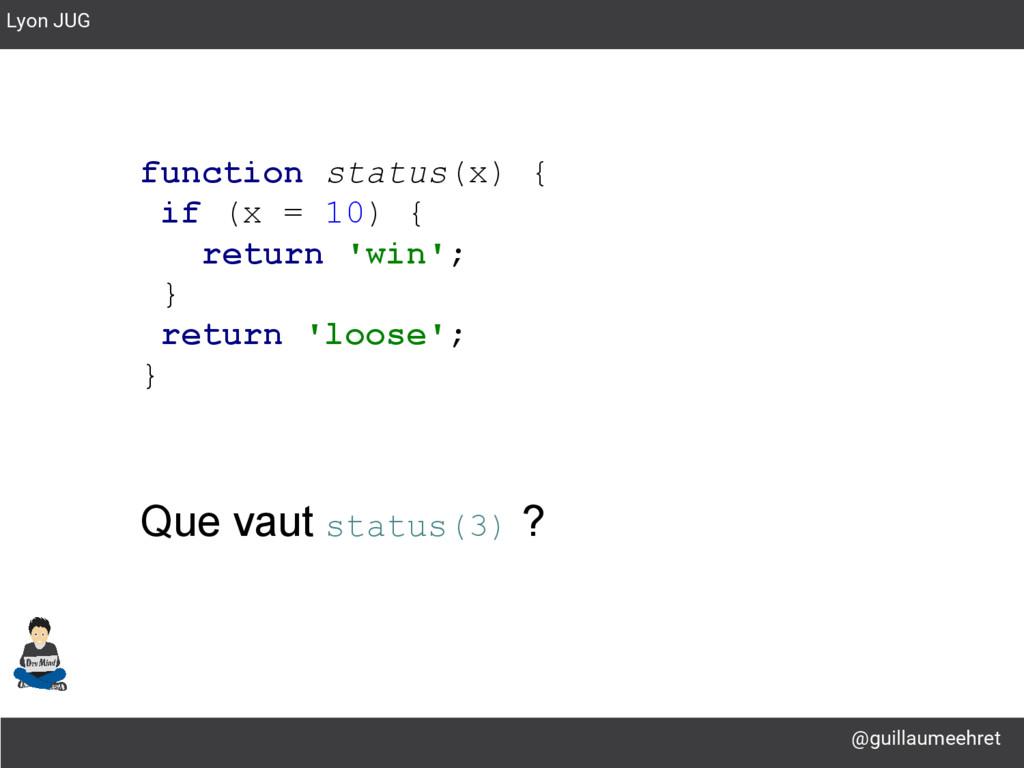 @guillaumeehret Lyon JUG function status(x) { i...