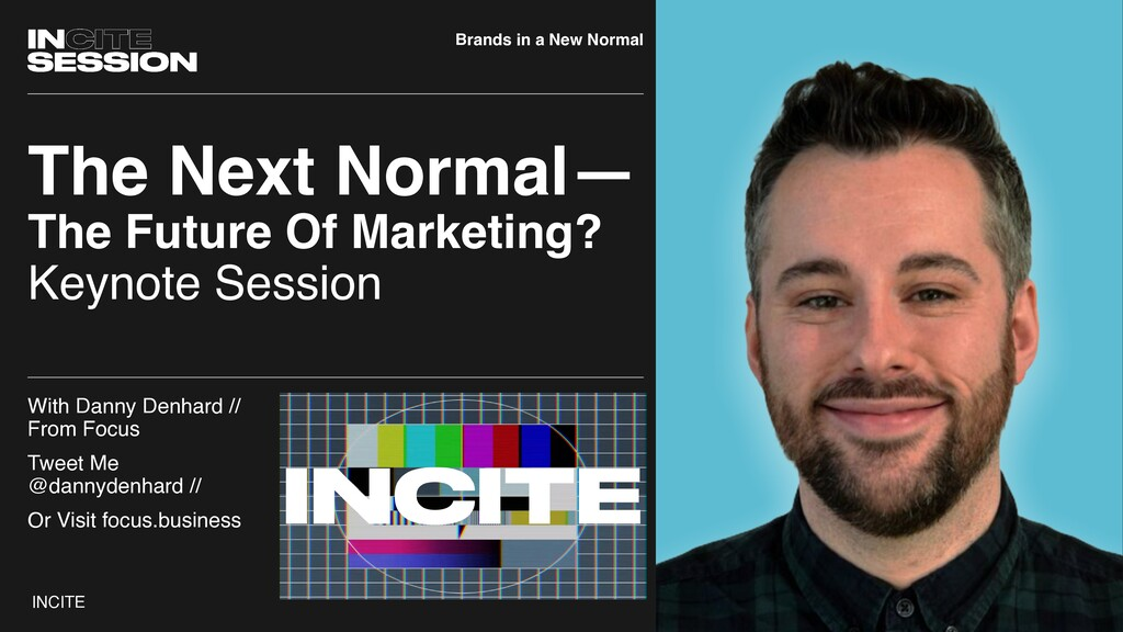 INCITE In Session: The Next Normal The Next Nor...