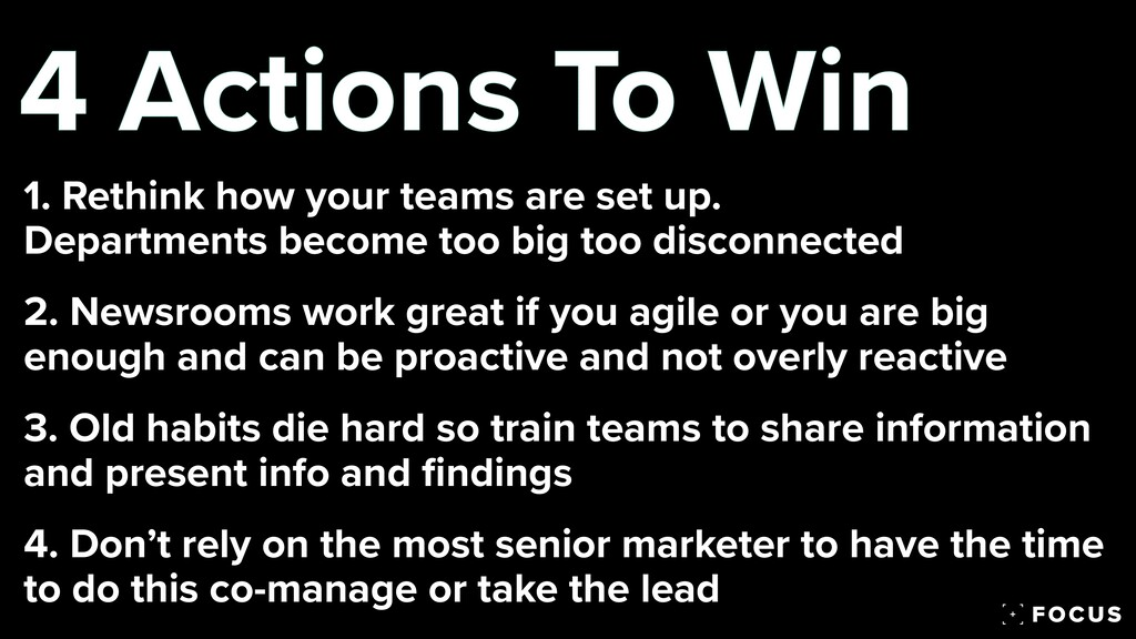 4 Actions To Win 1. Rethink how your teams are ...