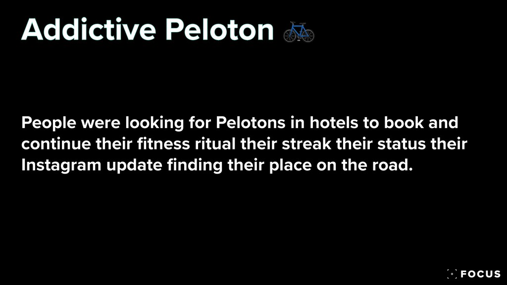 People were looking for Pelotons in hotels to b...
