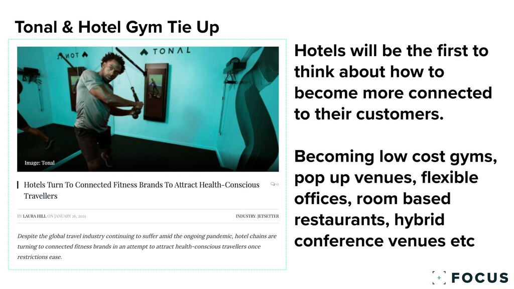 Tonal & Hotel Gym Tie Up Hotels will be the fi ...