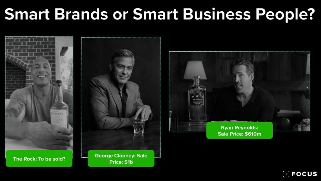 Ryan Reynolds:  Sale Price: $610m George Cloon...