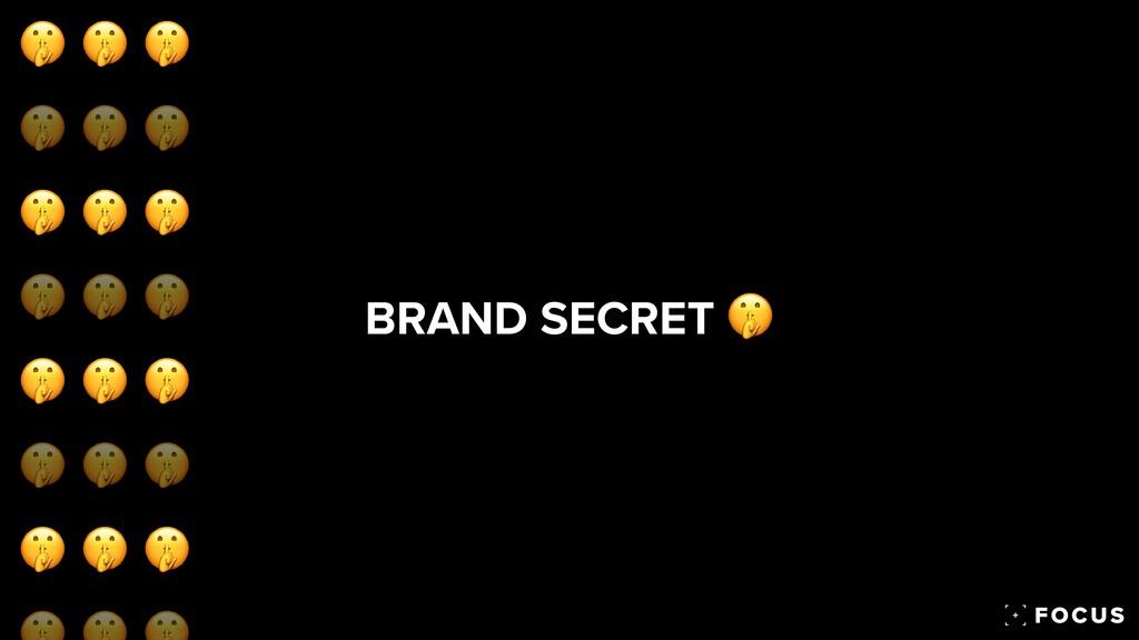 BRAND SECRET 🤫 🤫 🤫 🤫 🤫 🤫 🤫 🤫 🤫 🤫 🤫 🤫 🤫 🤫 🤫 🤫 🤫 ...