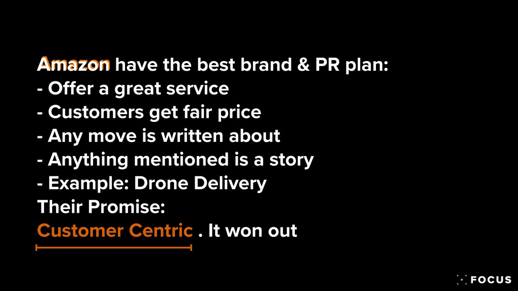 Amazon have the best brand & PR plan:  - O ff ...
