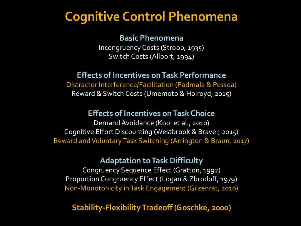Cognitive Control Phenomena Basic Phenomena Inc...