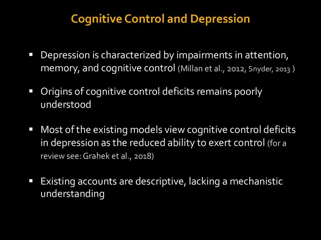 Cognitive Control and Depression § Depression i...