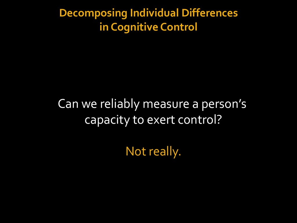 Decomposing Individual Differences in Cognitive...