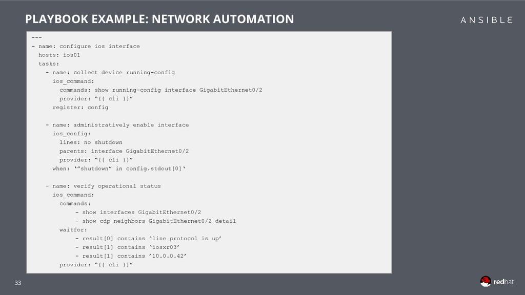 33 --- - name: configure ios interface hosts: i...