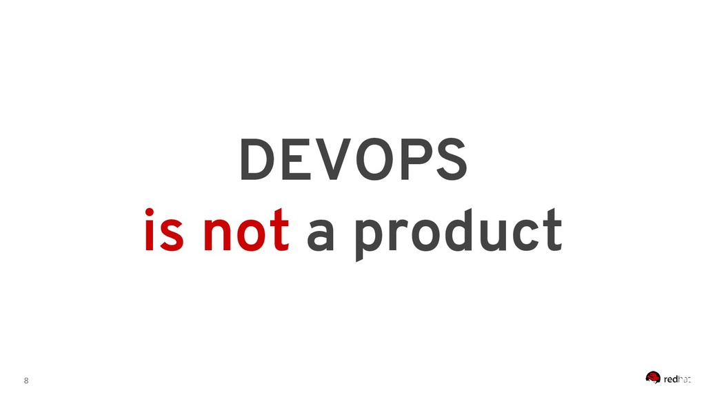 8 DEVOPS is not a product