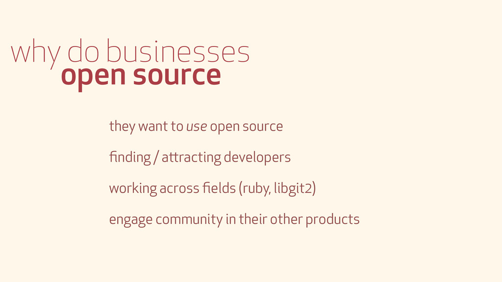 why do businesses open source they want to use ...