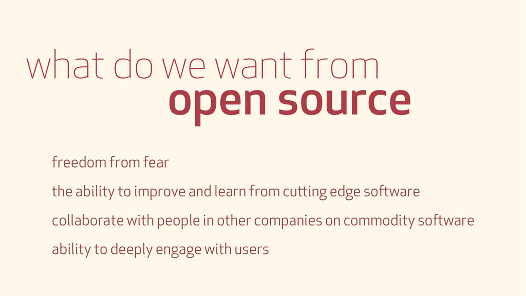 what do we want from open source freedom from f...