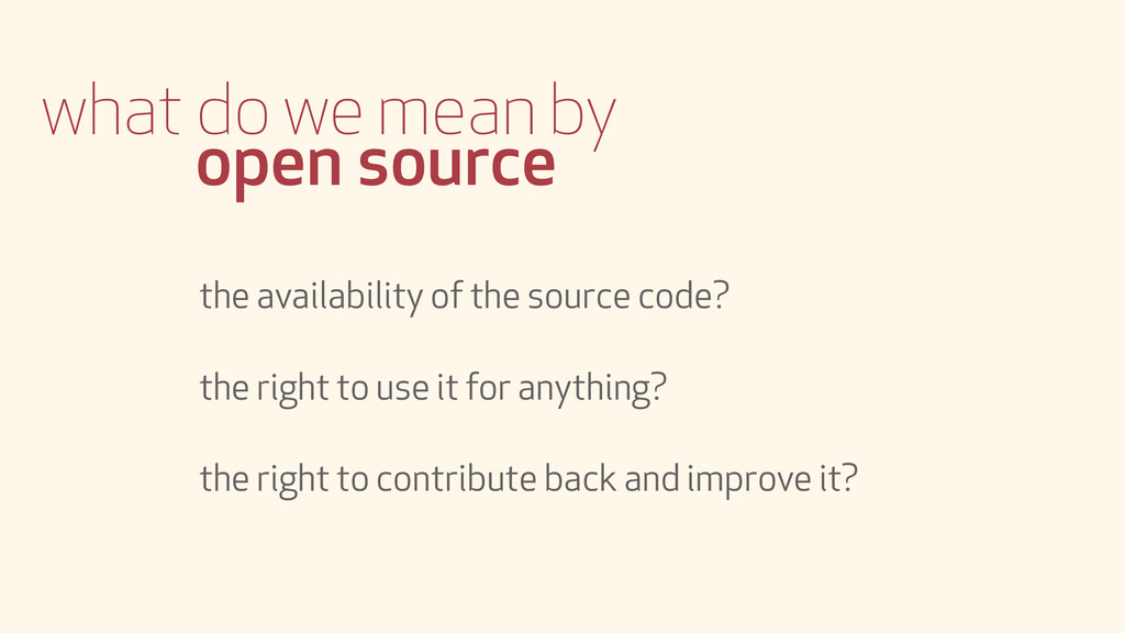 what do we mean by open source the availability...