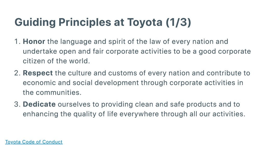 Guiding Principles at Toyota (1/3) . Honor the ...