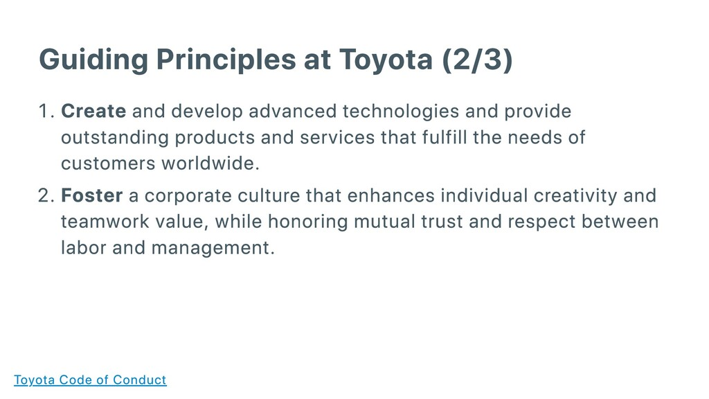 Guiding Principles at Toyota (2/3) . Create and...