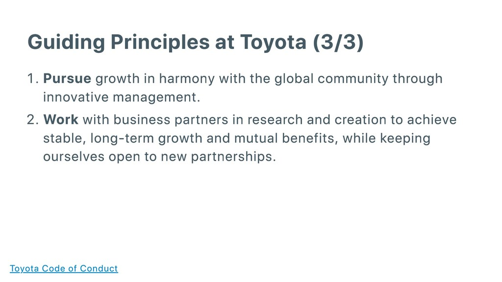 Guiding Principles at Toyota (3/3) . Pursue gro...