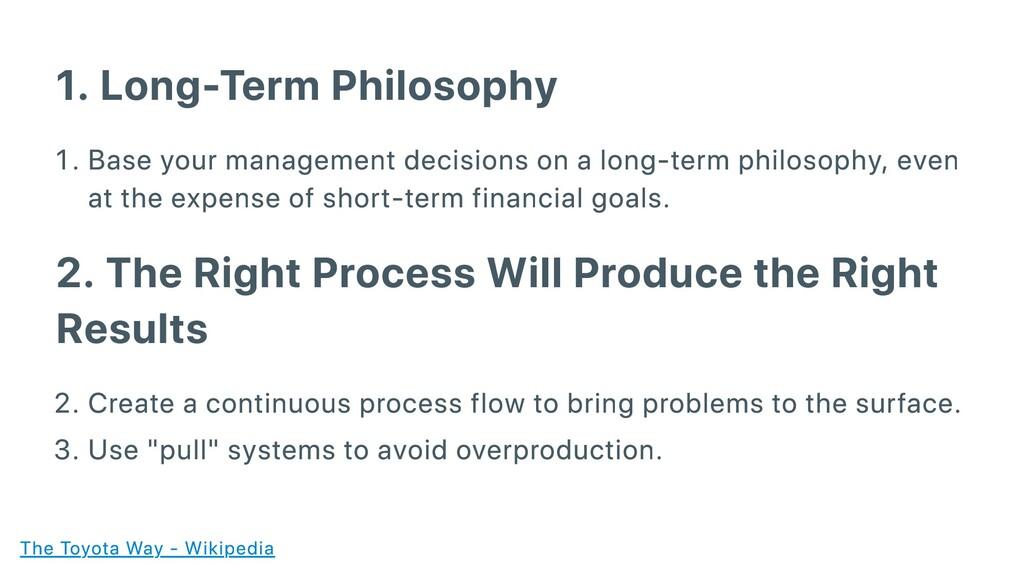 1. Long-Term Philosophy . Base your management ...