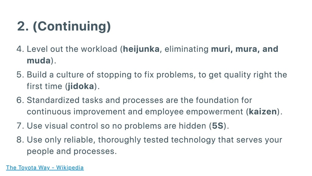 2. (Continuing) . Level out the workload (heiju...