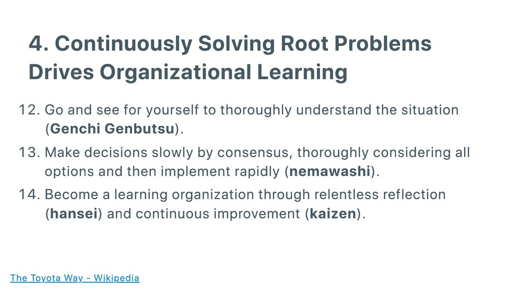 4. Continuously Solving Root Problems Drives Or...