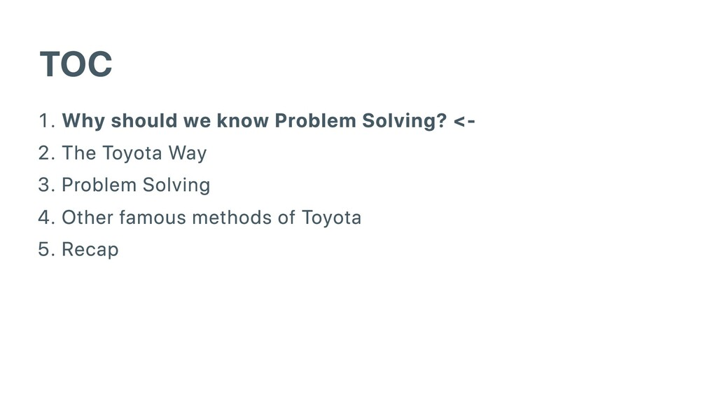 TOC . Why should we know Problem Solving? <- . ...
