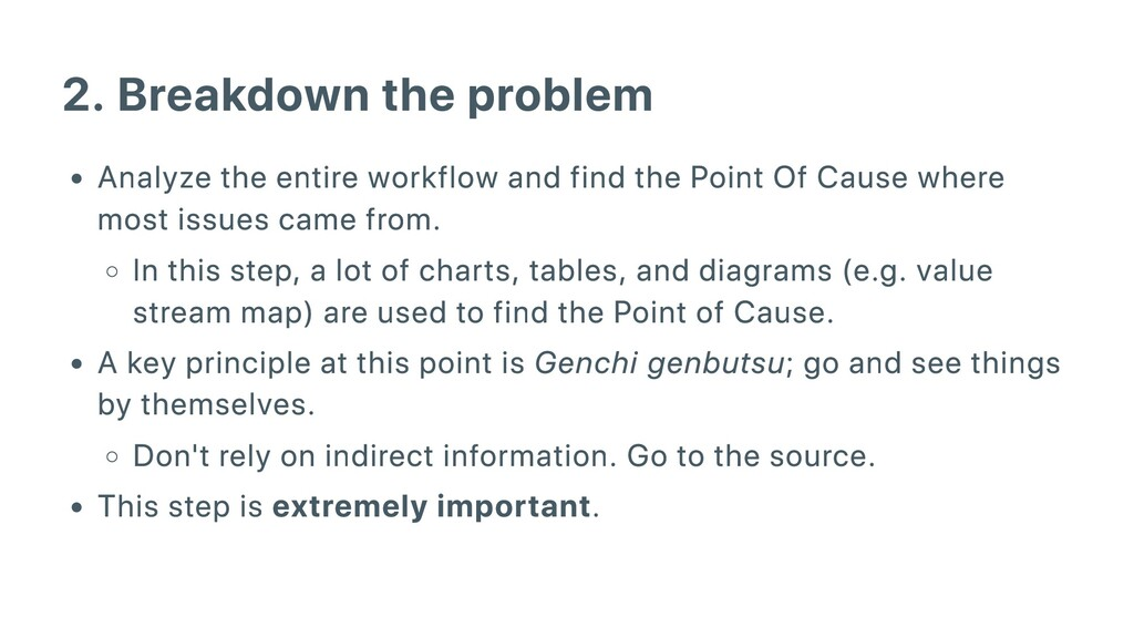 2. Breakdown the problem Analyze the entire wor...