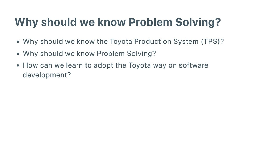 Why should we know Problem Solving? Why should ...