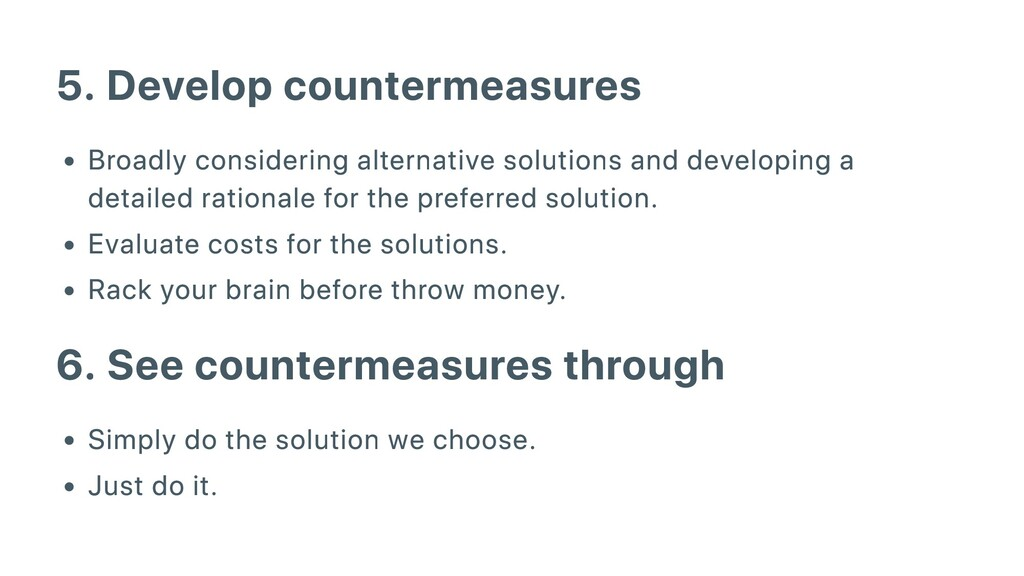 5. Develop countermeasures Broadly considering ...