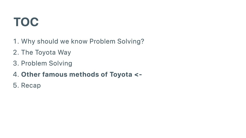 TOC . Why should we know Problem Solving? . The...