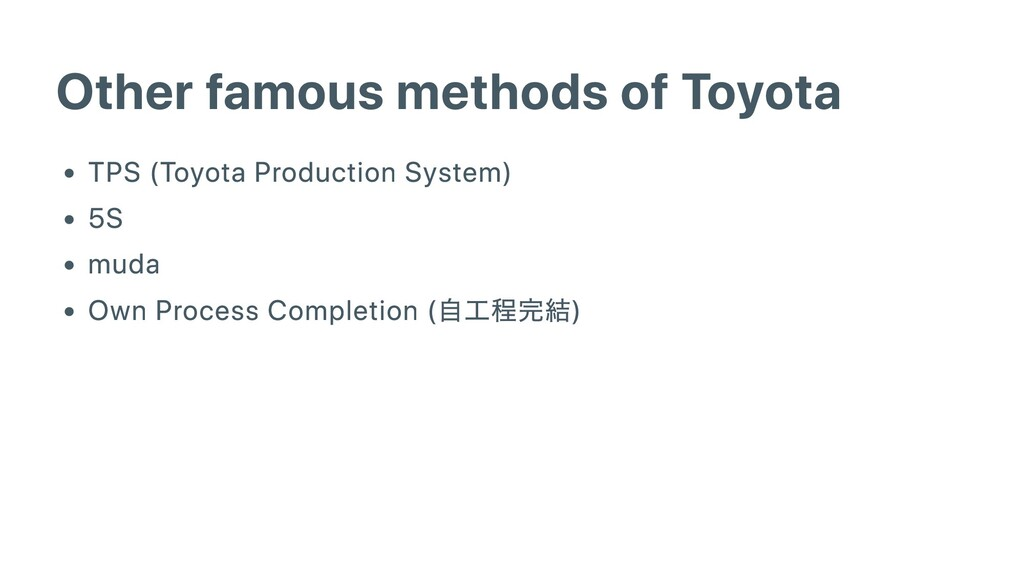 Other famous methods of Toyota TPS (Toyota Prod...
