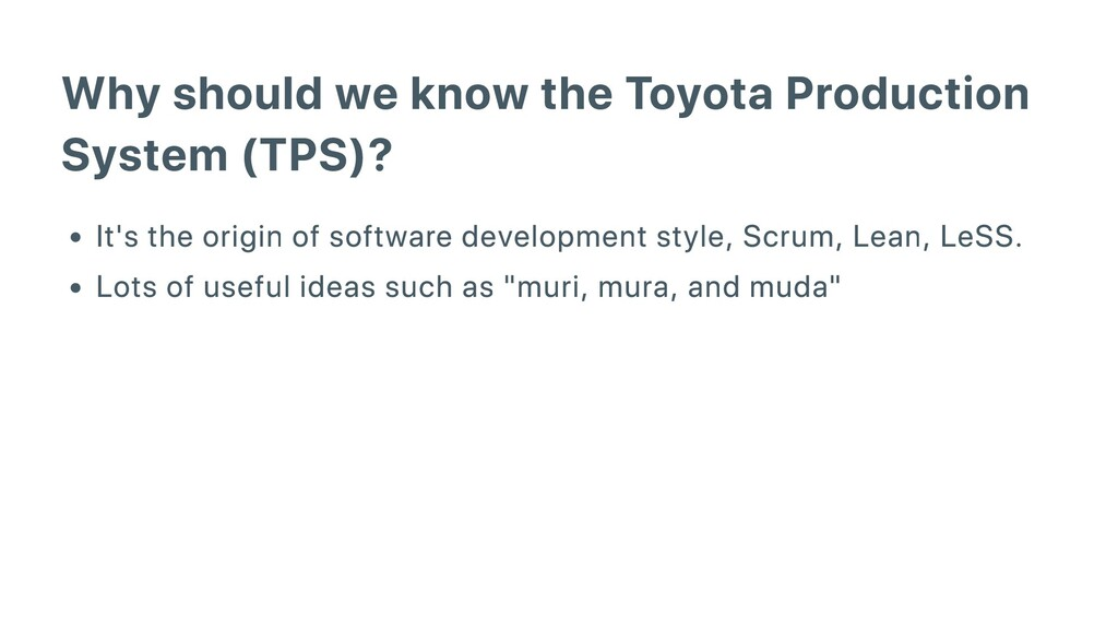 Why should we know the Toyota Production System...