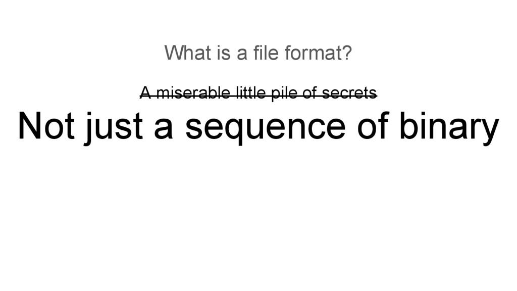 A miserable little pile of secrets Not just a s...