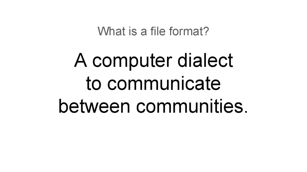 A computer dialect to communicate between commu...