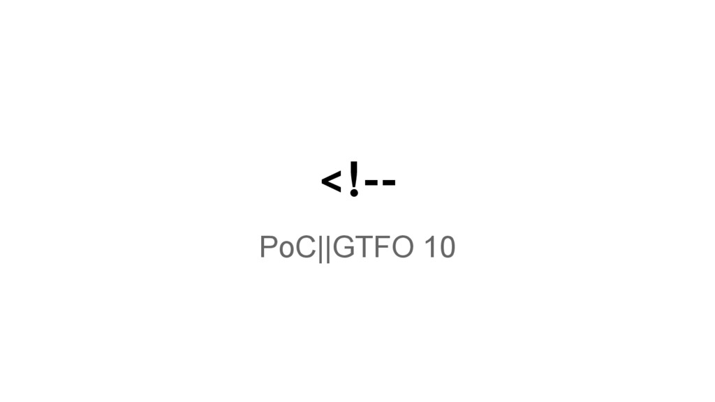 <!-- PoC||GTFO 10