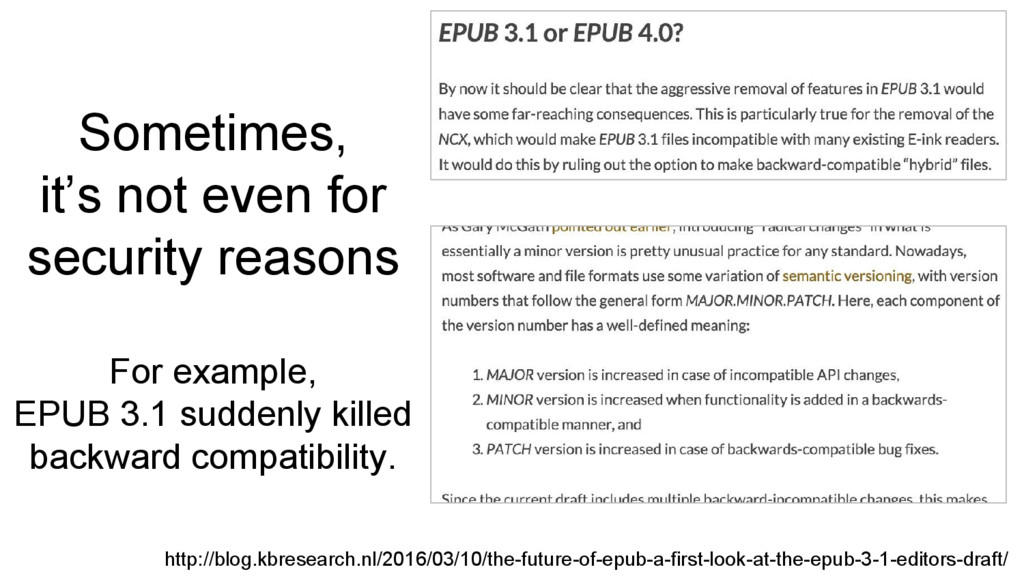 For example, EPUB 3.1 suddenly killed backward ...