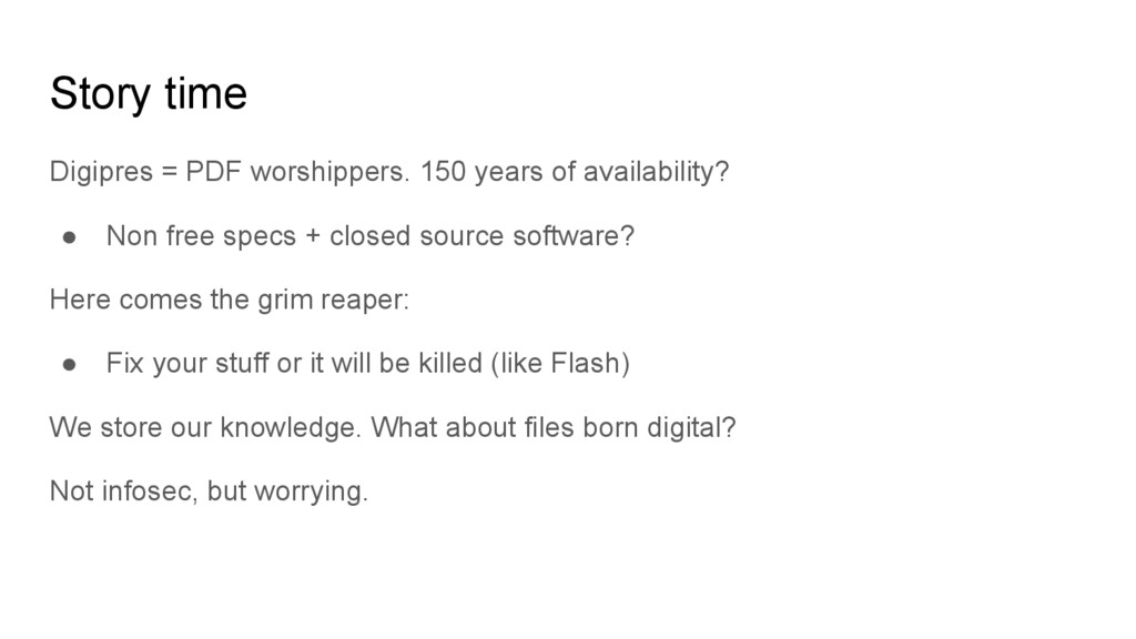 Story time Digipres = PDF worshippers. 150 year...