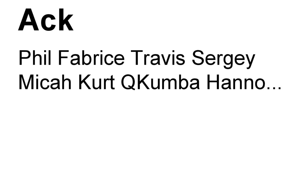 Ack Phil Fabrice Travis Sergey Micah Kurt QKumb...