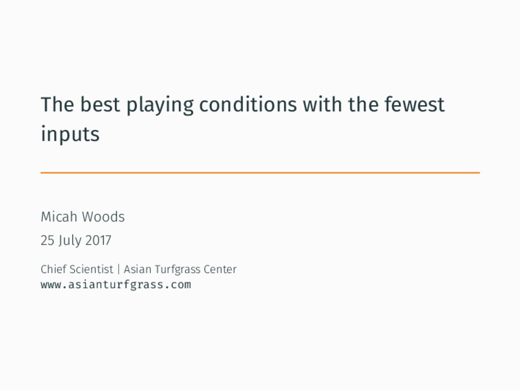 The best playing conditions with the fewest inp...