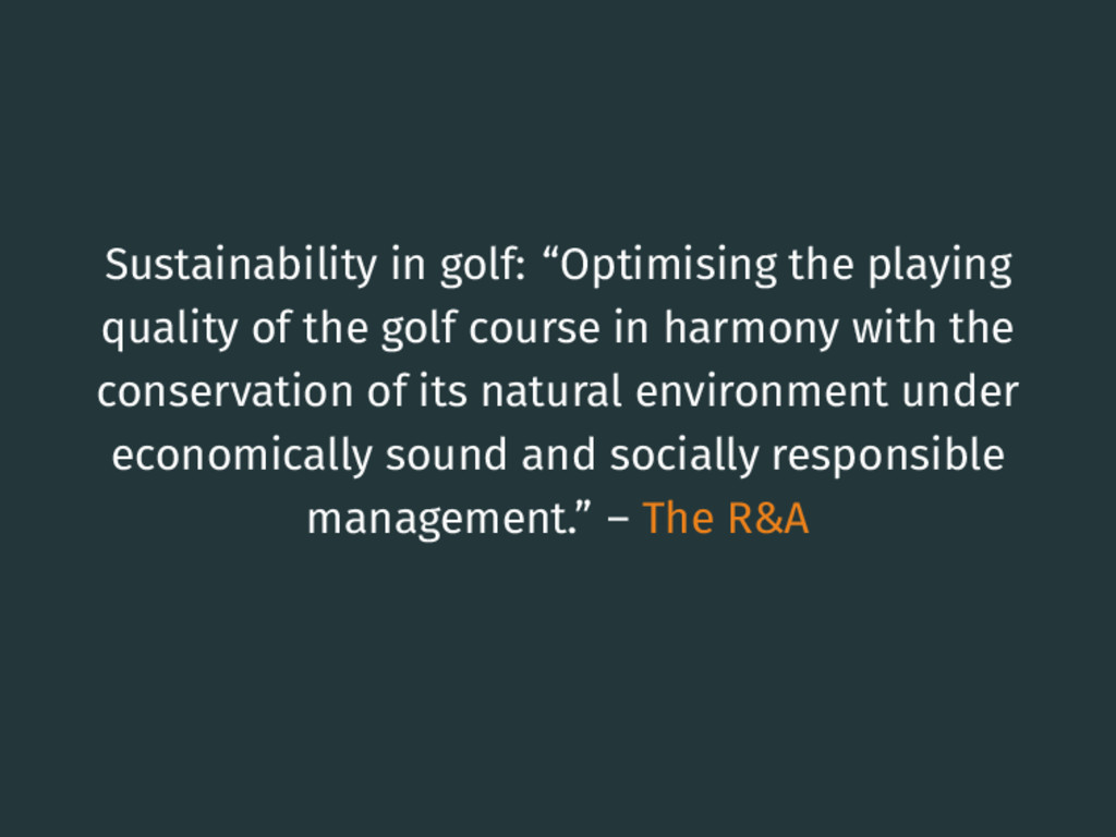 "Sustainability in golf: ""Optimising the playing..."