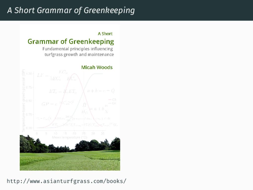 A Short Grammar of Greenkeeping http://www.asia...
