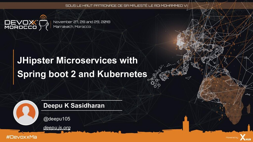 JHipster Microservices with Spring boot 2 and K...