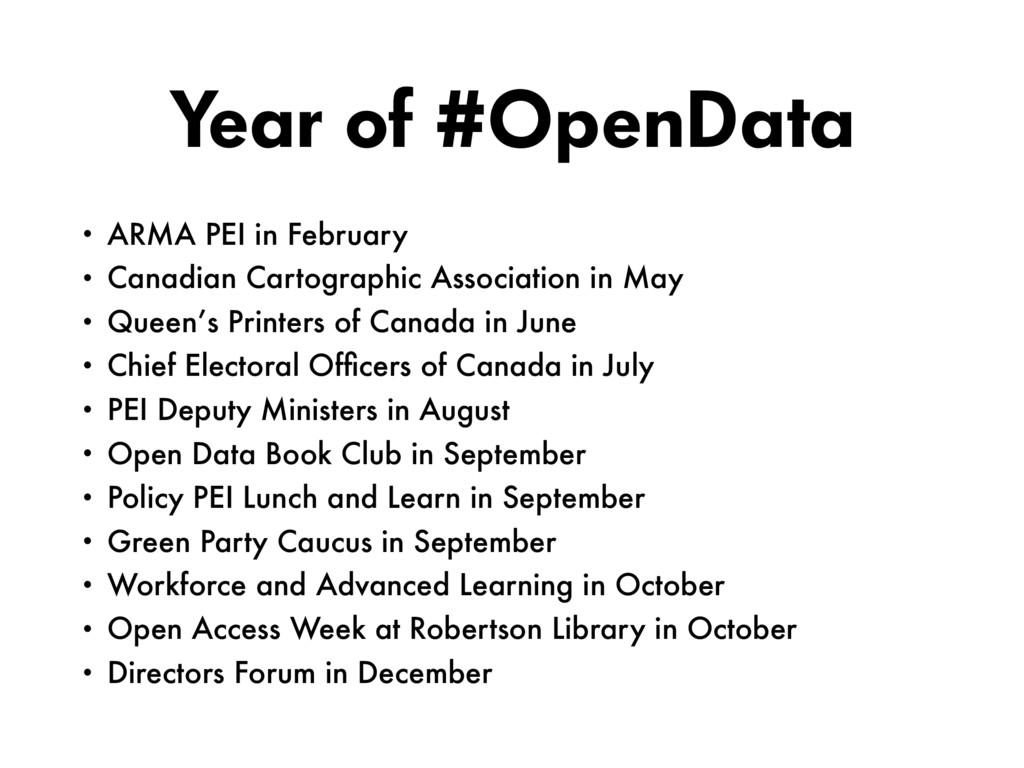 Year of #OpenData • ARMA PEI in February • Cana...