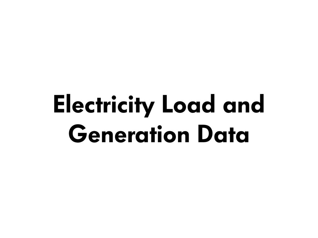 Electricity Load and Generation Data