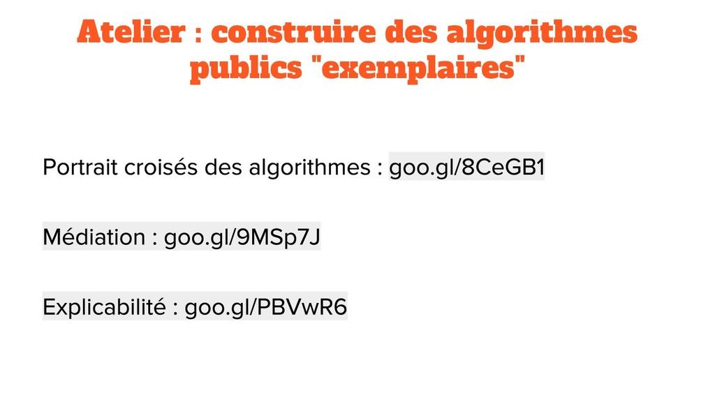 """Atelier : construire des algorithmes publics """"e..."""
