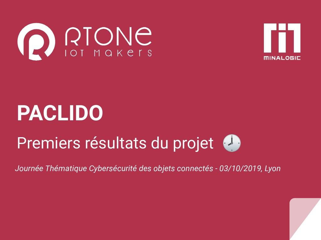 PACLIDO Premiers résultats du projet  Journée T...