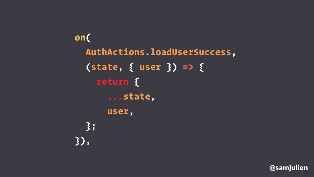 on( AuthActions.loadUserSuccess, (state, { user...
