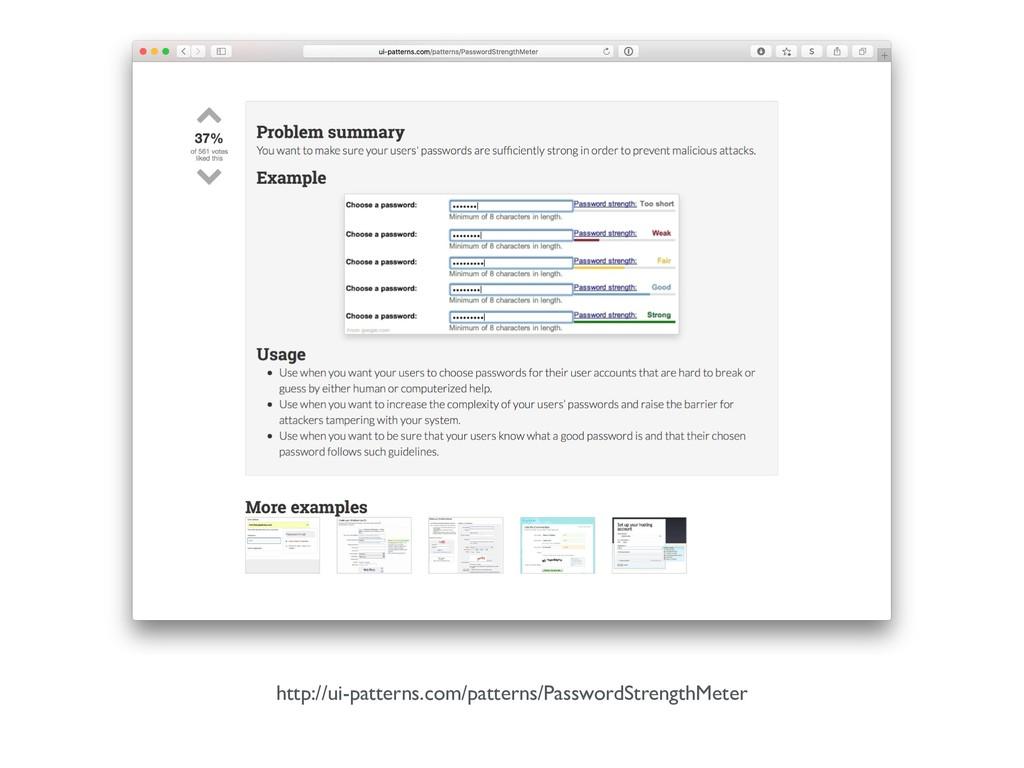 http://ui-patterns.com/patterns/PasswordStrengt...